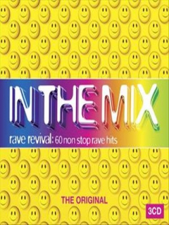 in%20the%20mix VA – In The Mix: Rave Revival 60 Non Stop Rave Hits (3CD Set) (2007) (MultiHost)