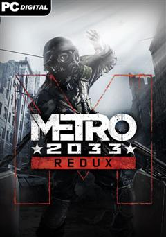 Metro 2033 Redux PC CODEX